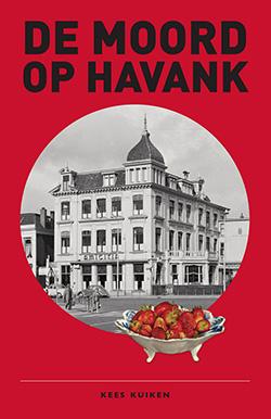 De Moord op Havank – Kees Kuiken